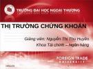 Bài giảng Đầu tư chứng khoán: Chương 1 - Nguyễn Thị Thu Huyền