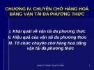 Bài giảng Chương 4: Chuyên chở hàng hóa bằng vận tải đa phương thức – Hoàng Thị Đoan Trang