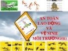 Bài giảng An toàn lao động và vệ sinh môi trường (t2)