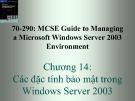 Bài giảng 70-290: MCSE Guide to Managing a Microsoft Windows Server 2003 Environment: Chương 14 - ThS. Trần Bá Nhiệm (Biên soạn)