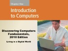 Lecture Discovering computers fundamentals - Chapter 1: Introdution to Computer