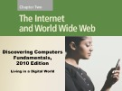 Lecture Discovering computers fundamentals - Chapter 2: The Internet and World Wide Web