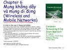 Bài giảng Computer Networking: A top down approach - Chương 6: Mạng không dây và mạng di động (Wireless and Mobile networks)