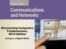 Lecture Discovering computers fundamentals - Chapter 8: Communication and networks