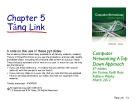 Bài giảng Computer Networking: A top down approach - Chương 5: Tầng link