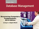 Lecture Discovering computers fundamentals - Chapter 9: Database management