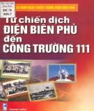 Chiến dịch Điện Biên Phủ đến Công trường 111: Phần 2