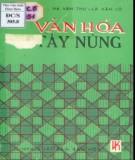 Ebook Văn hóa Tày - Nùng: Phần 2
