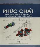 Ebook Phức chất - Phương pháp tổng hợp và nghiên cứu cấu trúc: Phần 1