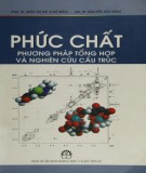 Ebook Phức chất - Phương pháp tổng hợp và nghiên cứu cấu trúc: Phần 2
