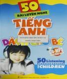 Ebook 50 bài luyện nghe tiếng Anh dành cho bé: Phần 1