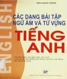 Tiếng Anh - Các dạng bài tập ngữ âm và từ vựng: Phần 2