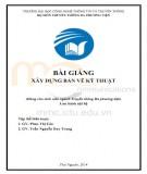 Bài giảng Xây dựng bản vẽ kỹ thuật: Phần 1 - Phan Thị Cúc, Trần Nguyễn Duy Trung