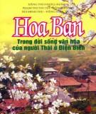 Ebook Hoa ban trong đời sống văn hóa của người Thái ở Điện Biên: Phần 1