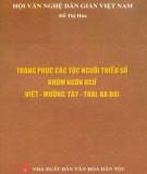 Ebook Trang phục các tộc người thiểu số nhóm ngôn ngữ Việt - Mường, Tày - Thái, Kađai: Phần 1