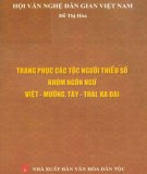 Ebook Trang phục các tộc người thiểu số nhóm ngôn ngữ Việt - Mường, Tày - Thái, Kađai: Phần 2