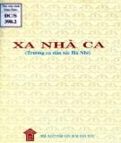 Ebook Xa nhà ca (trường ca dân tộc Hà Nhì): Phần 1