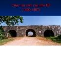 Bài giảng Cuộc cải cách của nhà Hồ (1700 - 1407)