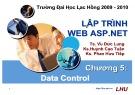 Bài giảng Lập trình Web ASP.NET: Chương 5 - ĐH Lạc Hồng
