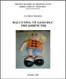 Bài giảng Đại cương về giáo dục trẻ khiếm thị: Phần 1