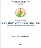 Giáo trình Văn học Việt Nam 1900-1930 (Giáo trình tóm tắt dành cho lớp Đại học từ xa): Phần 2