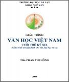 Giáo trình Văn học Việt Nam cuối thế kỷ XIX (Giáo trình tóm tắt dành cho lớp Đại học từ xa): Phần 1