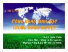 Bài giảng Công nghệ sinh học môi trường - Chương 7: Công nghệ sinh học trong nông nghiệp