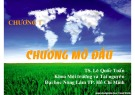 Bài giảng Công nghệ sinh học môi trường: Chương 1 - TS Lê Quốc Tuấn