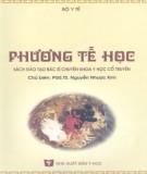 Ebook Phương tễ học (sách đào tạo bác sĩ chuyên khoa y học cổ truyền): Phần 1