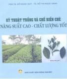 Ebook Kỹ thuật trồng và chế biến chè năng suất cao - Chất lượng tốt: Phần 2