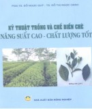 Hướng dẫn trồng và chế biến chè năng suất cao - Chất lượng tốt: Phần 1