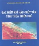 Thừa Thiên Huế - Đặc điểm khí hậu thủy văn: Phần 1