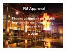 Bài giảng Phương pháp đánh giá sự phù hợp của các sản phẩm phòng chống cháy