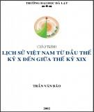 Giáo trình Lịch sử Việt Nam từ đầu thế kỷ X đến giữa thế kỷ XIX: Phần 1