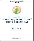 Giáo trình Lịch sử văn minh thế giới thời cổ trung đại: Phần 1