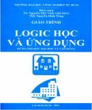 Giáo trình Logic và ứng dụng (dùng cho bậc đại học và cao đẳng): Phần 1