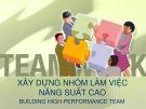 Bài giảng Xây dựng nhóm làm việc năng suất cao