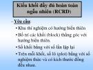 Bài giảng Kiểu khối đầy đủ hoàn toàn ngẫu nhiên (RCRD)