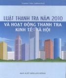 Tìm hiểu Luật Thanh tra năm 2010 và hoạt động thanh tra kinh tế - xã hội: Phần 1