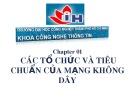 Bài giảng CWNA: Chapter 01 - ĐH Công nghiệp TP.HCM