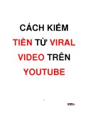 cách kiếm tiền từ viral video trên youtube