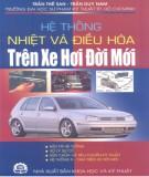 Kỹ thuật hệ thống nhiệt và điều hòa trên xe hơi đời mới: Phần 1