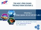 Bài giảng Tin học ứng dụng trong kinh doanh 2: Chương 1 - ThS. Nguyễn Minh Thành