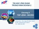 Bài giảng Tin học ứng dụng trong kinh doanh 2: Chương 6 - ThS. Nguyễn Minh Thành