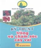 Ebook Kỹ thuật trồng và chăm sóc cây vải: Phần 1