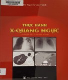 Sổ tay Thực hành X-Quang ngực: Phần 1