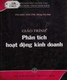 Giáo trình Phân tích hoạt động kinh doanh: Phần 1 - ThS. Đồng Văn Đạt (chủ biên)
