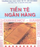 Ebook Tiền tệ ngân hàng: Phần 1 - PGS. TS. Nguyễn Đăng Đờn