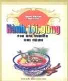 Ebook Hành, tỏi, gừng - 700 bài thuốc trị bệnh: Phần 1 - Ngọc Minh, Sỹ Cảo