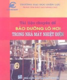 Ebook Tài liệu chuyên đề bảo dưỡng lò hơi trong nhà máy nhiệt điện: Phần 1